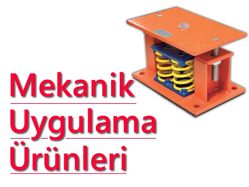 Mekanik Uygulama Ürünleri